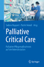 Palliative Critical Care - Palliative Pflegemaßnahmen auf der Intensivstation